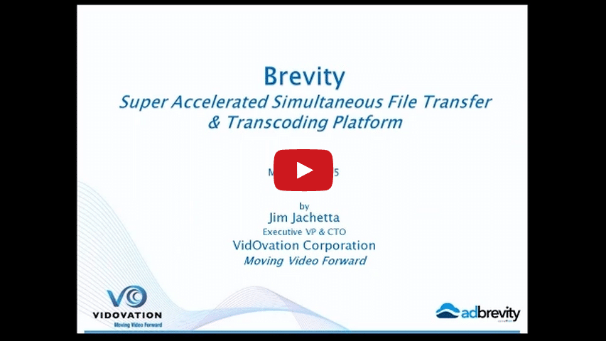 Super Accelerated, Simultaneous File Transfer & Transcoding with Brevity