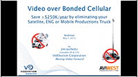 Save Money by Running Video over Bonded Cellular