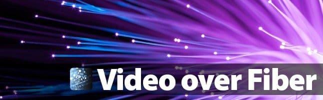 video fiber optic links
