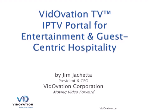Watch VidOvation.com's Hotel IPTV Solutions Webinar! Set up your Hospitality TV System