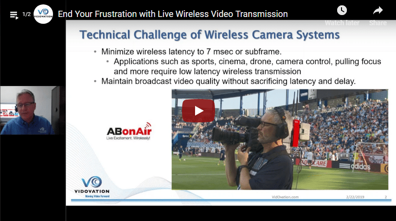 End Your Frustration with Live Wireless Video Transmission – Webinar